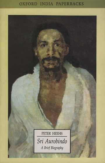 Sri Aurobindo: A Brief Biography ISBN 978-0195623079