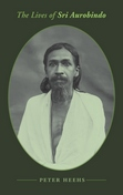 The Lives of Sri Aurobindo